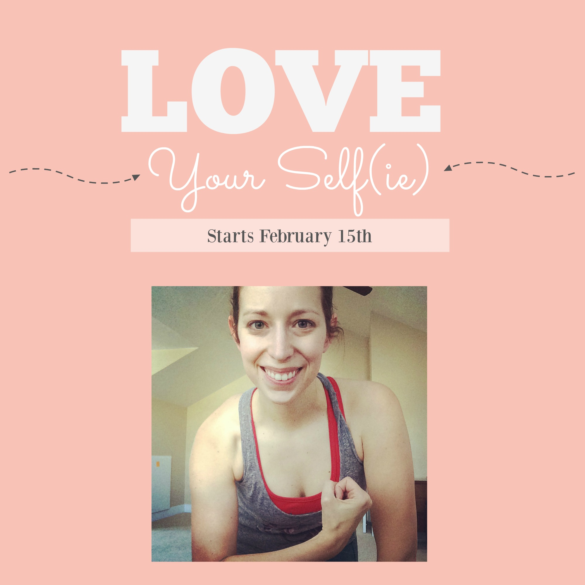 February Challenge: Love Your Self(ie)
